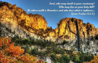 Who May Live On Your Holy Hill - Psalm 15.1-2 - From Alpenglow At Days End Seneca Rocks Wv Print by Michael Mazaika