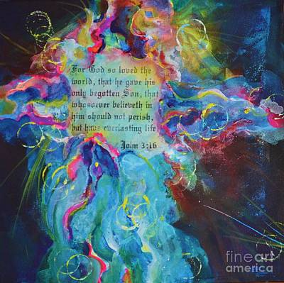 Eternal Life Painting - Whosoever Believes by Deb Magelssen