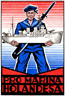 Patriotism Painting - Wwii Dutch Navy Poster by Historic Image