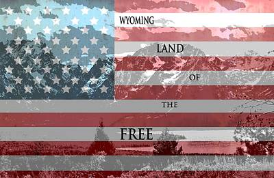 Yellowstone Mixed Media - Wyoming Land Of The Free by Dan Sproul