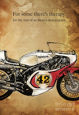 Motorcycle Mixed Media - Yamaha 42 Quote by Pablo Franchi