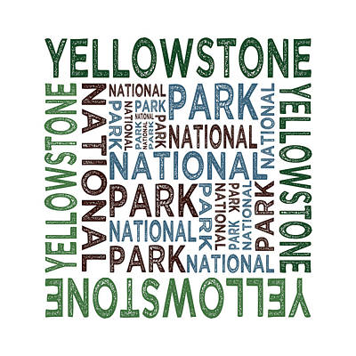 Yellowstone National Park Digital Art - Yellowstone National Park by Flo Karp