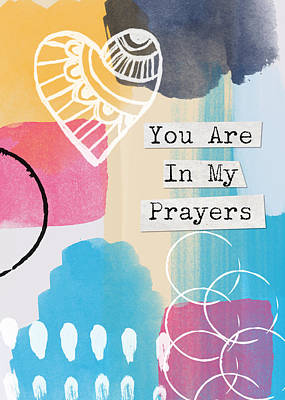Religious Drawings Painting - You Are In My Prayers- Colorful Greeting Card by Linda Woods