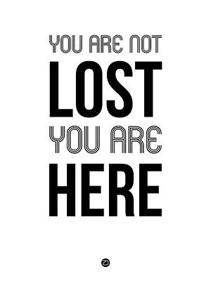 You Are Not Lost Poster White Print by Naxart Studio