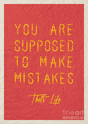 You Are Supposed To Make Mistakes Print by Celestial Images