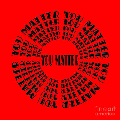 Typography Digital Art - You Matter 3 by Andee Design