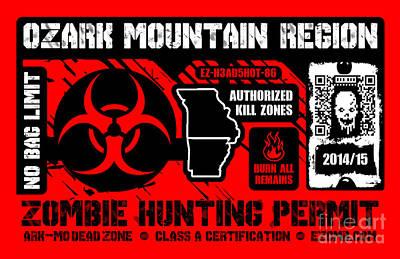 Eureka Springs Digital Art - Zombie Hunting Permit by Jeff Danos
