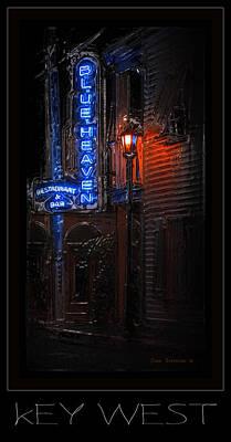 Parrotheads Photograph - Key West Florida - Blue Heaven Rendezvous by John Stephens