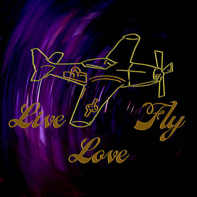 Planes Photograph - Live Love Fly by Daryl Macintyre