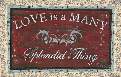 Rustic Painting - Love Is A Many Splendid Thing by Debbie DeWitt