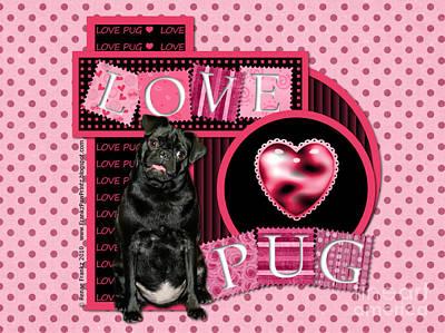 Be My Valentine Digital Art - Valentines - Sweetest Day - Love Pug by Renae Laughner