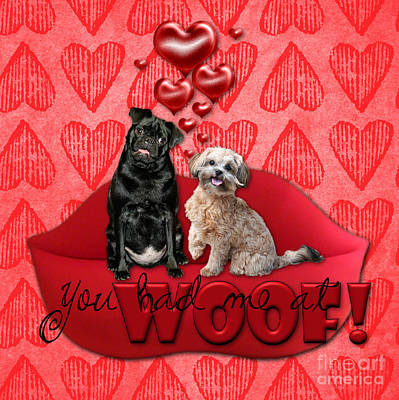 Be My Valentine Digital Art - Valentines - Sweetest Day - You Had Me At Woof by Renae Laughner