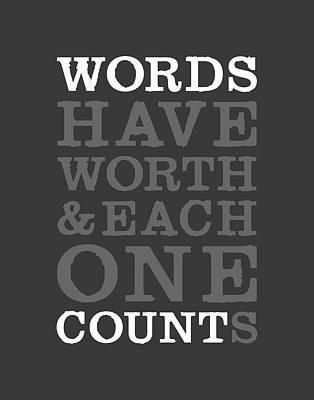 Have Digital Art - Words Count by Megan Romo