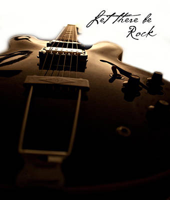 Guitar Photograph - Let There Be Rock by Christopher Gaston