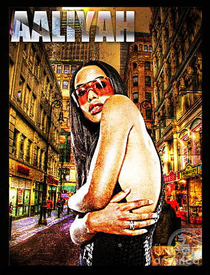 Rnb Mixed Media - Street Phenomenon Aaliyah by The DigArtisT