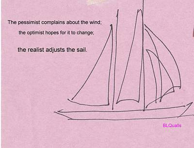 Drawing - Adjust The Sails by B L Qualls