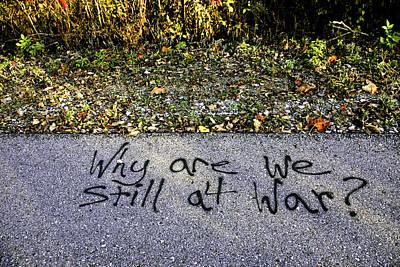 Trees Photograph - American Graffiti Why Are We Still At War by LeeAnn McLaneGoetz McLaneGoetzStudioLLCcom