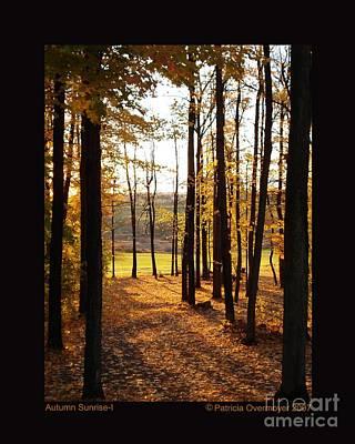 Autumn Sunrise-i Print by Patricia Overmoyer