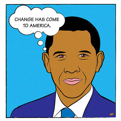 Barack Obama - Change Has Come To America Print by Yvan Goudard