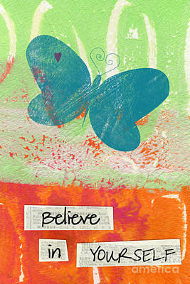 Believe Mixed Media - Believe In Yourself by Linda Woods
