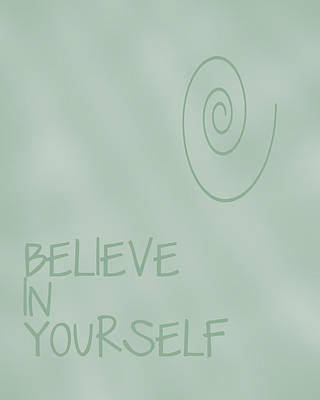 Positive Attitude Digital Art - Believe In Yourself by Georgia Fowler