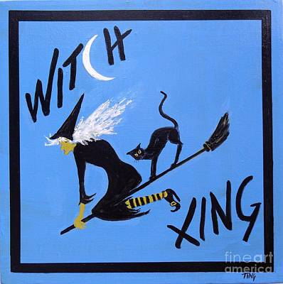 Witch Cat Painting - Beware Witch Crossing by Doris Blessington
