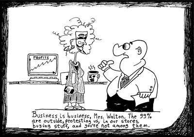 Occupy Drawing - Business And The 99 Percent Cartoon by Yasha Harari