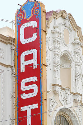 Eureka Valley Photograph - Cast At The Castro Theater In San Francisco . 7d7599 by Wingsdomain Art and Photography