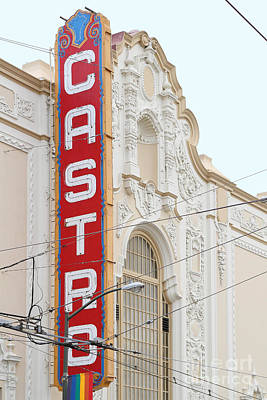 Eureka Valley Photograph - Castro Theater In San Francisco . 7d7601 by Wingsdomain Art and Photography