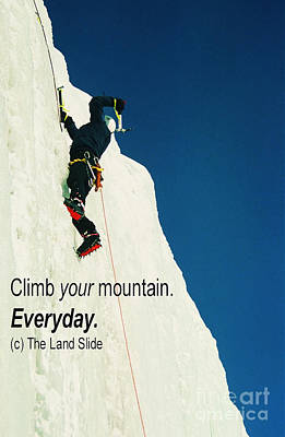 Climb Your Mountain. Everyday. Print by Ronnie Glover