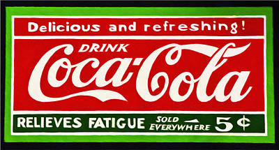 Classic Photograph - Coca-cola  Relieves Fatigue by Bill Cannon