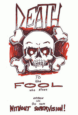 Corey Drawing - Death To The Fool by Corey Finney