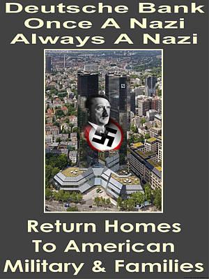 Adolf Digital Art - Deutsche Bank Return Homes To Americans by Terry Lynch