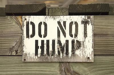Do Not Hump Print by Mike McGlothlen