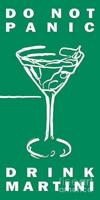 Martini Digital Art - Do Not Panic - Drink Martini - Green by Wingsdomain Art and Photography