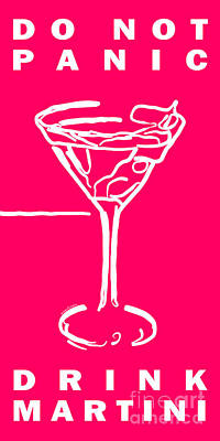 Martini Digital Art - Do Not Panic - Drink Martini - Pink by Wingsdomain Art and Photography