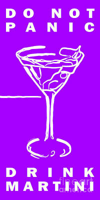 Martini Digital Art - Do Not Panic - Drink Martini - Purple by Wingsdomain Art and Photography