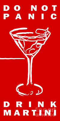 Martini Digital Art - Do Not Panic - Drink Martini - Red by Wingsdomain Art and Photography