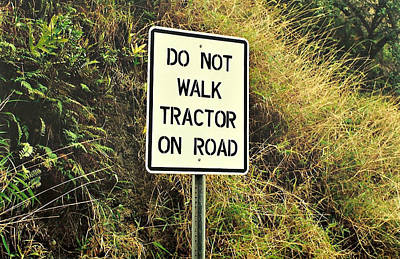 Directional Signage Photograph - Do Not Walk ... by Marilyn Wilson