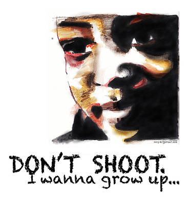 Unsolved Digital Art - Don't Shoot I Wanna Grow Up by Nancy Mergybrower