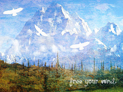 Switzerland Mixed Media - Free Your Mind by Tia Helen