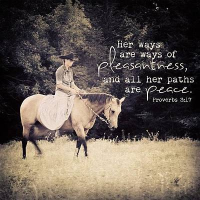 Horse Photograph - her Ways Are Ways Of Pleasantness by Traci Beeson