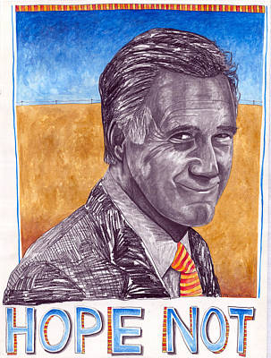 Mitt Romney Painting - Hope Not by Jeff Wheeler