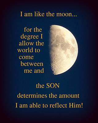I Am Like The Moon Print by Cindy Wright