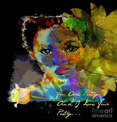 Yesayah Mixed Media - I Love Your Poetry by Fania Simon