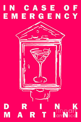 Martini Digital Art - In Case Of Emergency - Drink Martini - Pink by Wingsdomain Art and Photography