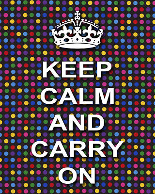 Keep Calm And Carry On Poster Print Blue Green Red Polka Dot Background Print by Keith Webber Jr