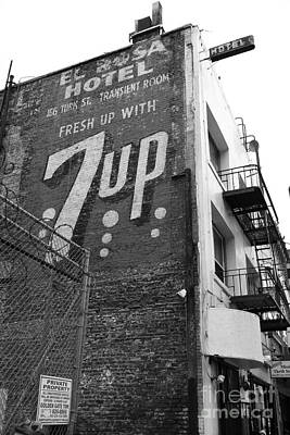 7up Sign Photograph - Lost In Urban America - El Rosa Hotel - Tenderloin District - San Francisco California - 5d19351 -bw by Wingsdomain Art and Photography