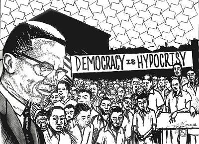 Democracy Drawing - Malcom In Progress by Malik Seneferu