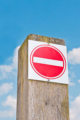 No Entry Sign Print by Tom Gowanlock